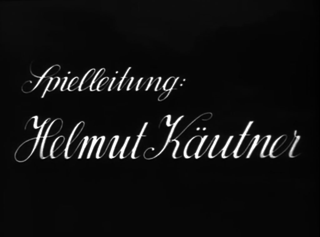 Helmut Käutner credited as director in the opening titles from Romanze in Moll (1943). archive.org