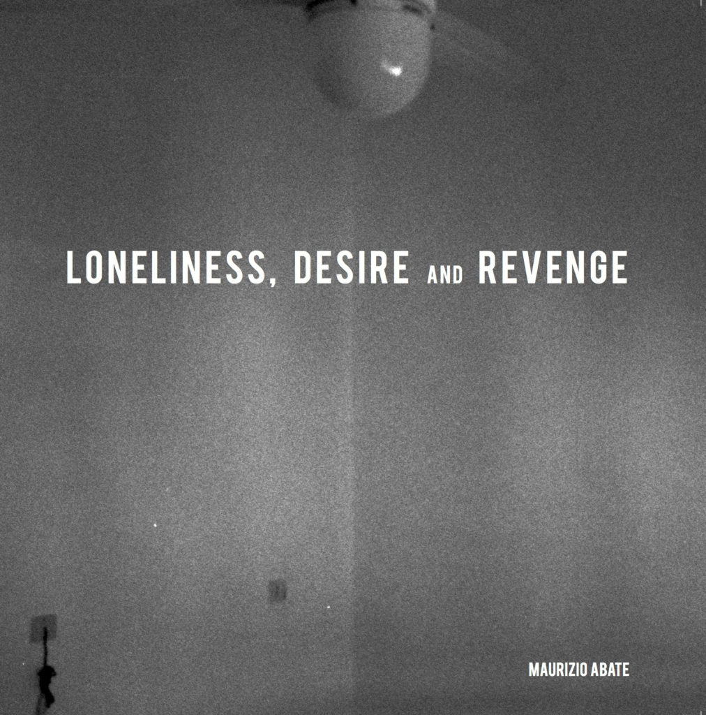Loneliness, desire and revenge